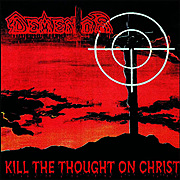 DEMENTOR - Kill The Thought On Christ vyjde v reedici CD/MC