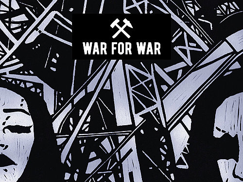 WAR FOR WAR – Machina Nova
