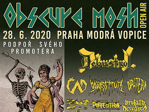 Obscure Mosh Open Air: DEBUSTROL, ČAD, GODLESS TRUTH, DIPHTERIA, BRUTALLY DECEASED, GODLESS TRUTH, БУТ, PERFECITIZEN, SOUL DECODER, CONSEQUENCES  - info