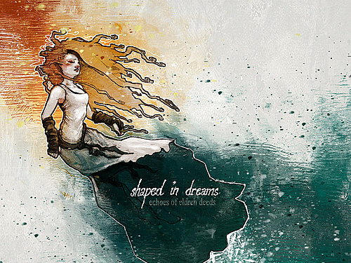 SHAPED IN DREAMS – Echoes of Eldren Deeds