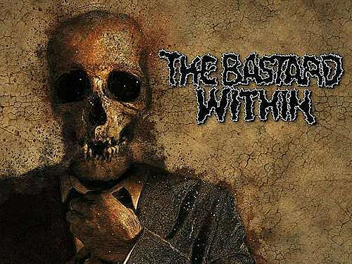 THE BASTARD WITHIN –  Better Dead Than Friends
