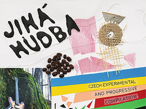 JINÁ HUDBA – CZECH EXPERIMENTAL AND PROGRESSIVE COMPILATION