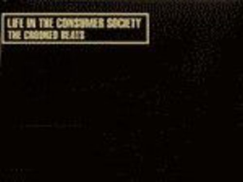 THE CROOKED BEATS – Live in the Consumer Society