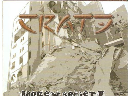 CRATE -  Broken Society And Too Many Lies