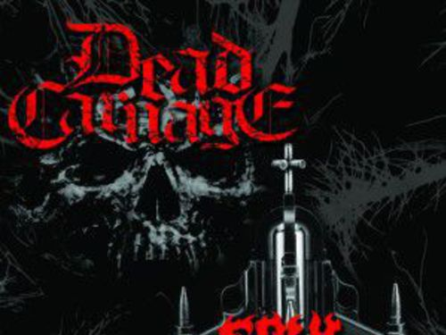 DEAD CARNAGE / SOUL MASSACRE – The Only Thing I Ever Wanted Was to Kill the God / 1000 Ways to Die