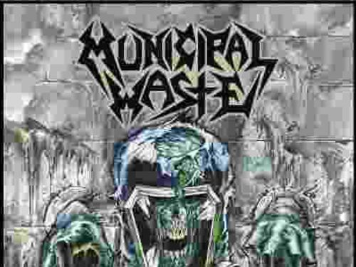 MUNICIPAL WASTE – Slime and Punishment