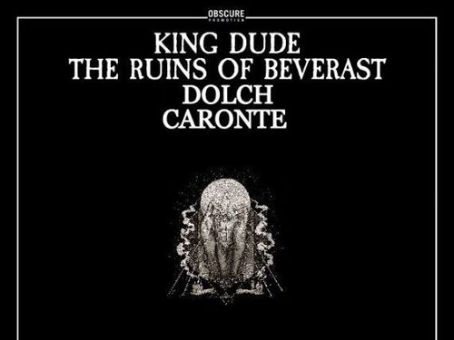 KING DUDE, THE RUINS OF BEVERAST, CARONTE, DOLCH