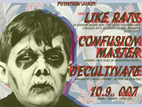 LIKE RATS (USA), CONFUSION MASTER (DE), DECULTIVATE (CZ), ÖSTRA TORN (IL) – info