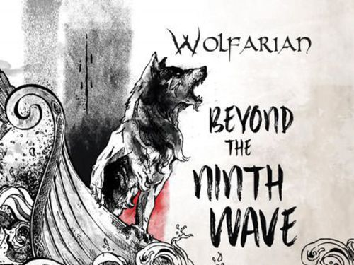WOLFARIAN – Beyond The Ninth Wave