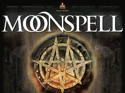 MOONSPELL+ ROTTING CHRIST + GALADRIEL - info