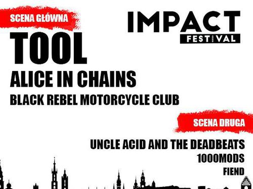 IMPACT FESTIVAL 2019 (TOOL, ALICE IN CHAINS)