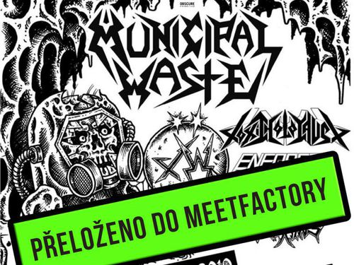 MUNICIPAL WASTE, TOXIC HOLOCAUST, ENFORCER, SKELETAL REMAINS - info