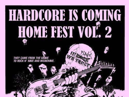 HARDCORE IS COMING HOME FEST vol. 2 - info