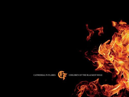 CATHEDRAL IN FLAMES – Children of the Blackest Hole
