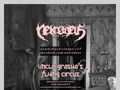 NEKRODEUS, UNCLE GRASHA\'S FLYING CIRCUS - info